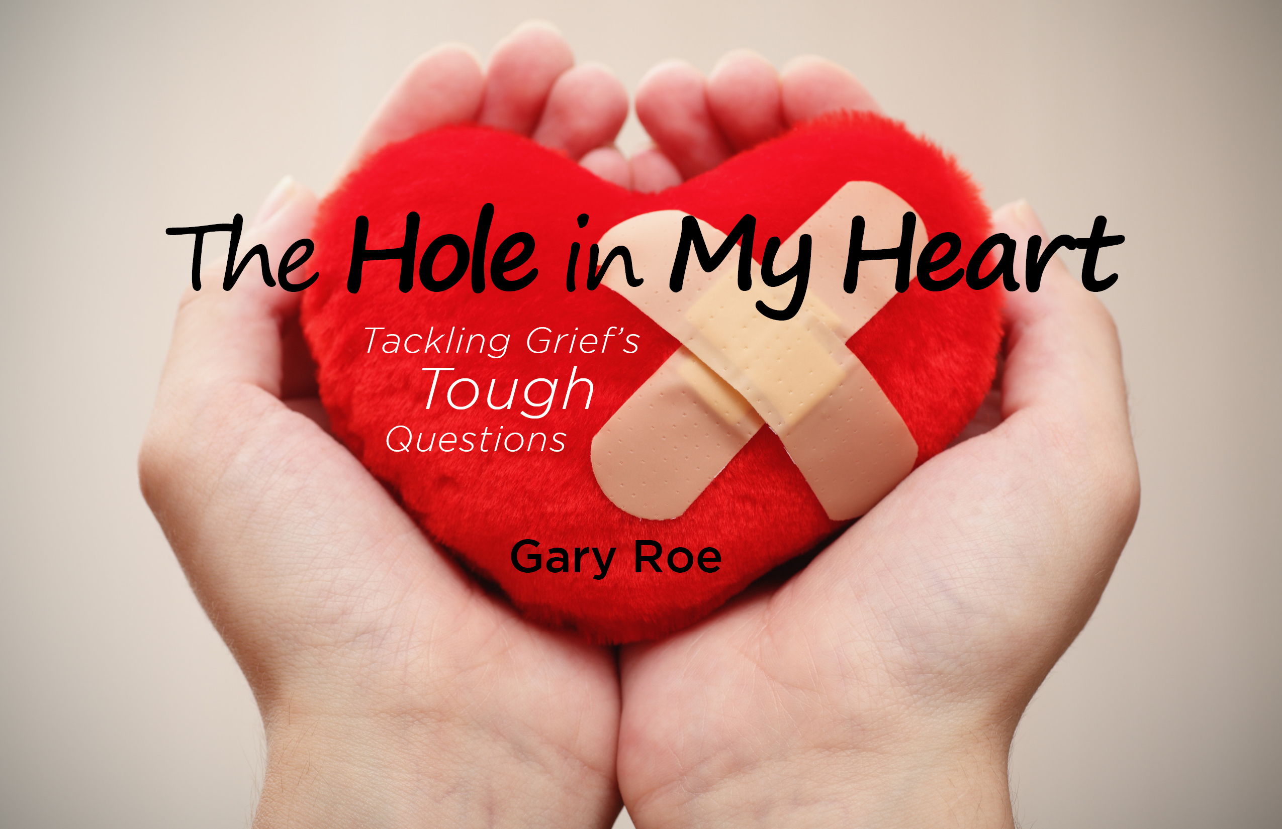 gary roe caring for grieving hearts